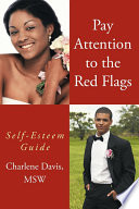 Pay Attention to the Red Flags