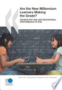 Educational Research And Innovation Are The New Millennium Learners Making The Grade Technology Use And Educational Performance In Pisa 2006