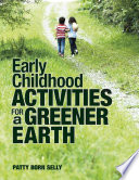 Early Childhood Activities For A Greener Earth