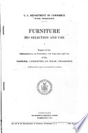 Furniture, Its Selection and Use. 18th Report of the National Committee on Wood Utilization