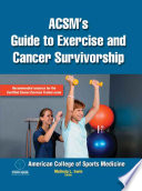 ACSM s Guide to Exercise and Cancer Survivorship