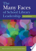 The Many Faces of School Library Leadership  2nd Edition