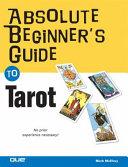 Absolute Beginner s Guide to Tarot