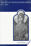 The Art of the Byzantine Empire 312 1453