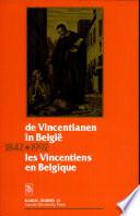 De Vincentianen in België, 1842-1992