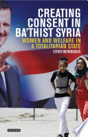Creating Consent in Ba   thist Syria