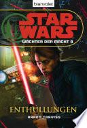 Star Wars  W  chter der Macht 8  Enth  llungen