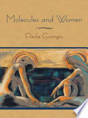 Molecules and Women