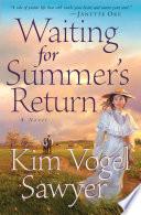 Waiting for Summer s Return  Heart of the Prairie Book  1