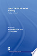Sport In South Asian Society book
