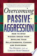 Overcoming Passive aggression