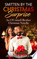 Smitten By The Christmas Surprise : wait two weeks to give jason his...