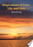 Inspirations of Love  Life and Loss