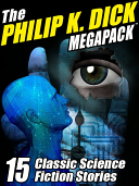 The Philip K  Dick Megapack