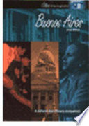 Buenos Aires : exile and nostalgia. this volume explores this contradictory...