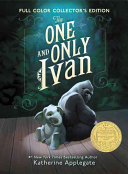 The One and Only Ivan Full-Color Collector's Edition by Katherine Applegate
