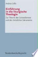 Einführung in die liturgische Theologie