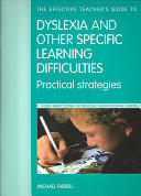 The Effective Teacher's Guide to Dyslexia and Other Specific Learning Difficulties