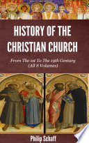 The Christian Church from the 1st to the 20th Century Of The Finest Histories Of The
