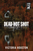 Dead Hot Shot : wintry thanksgiving day. chief of police lew ferris,...