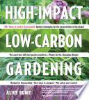 High Impact  Low Carbon Gardening