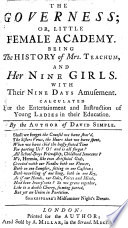 The Governess  Or Little Female Academy  Being the History of Mrs  Teachum  and Her Nine Girls     By the Author of David Simple  i e  S  Fielding