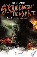 Skulduggery Pleasant 9   Das Sterben des Lichts