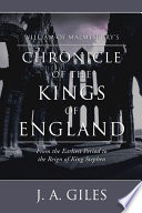 William of Malmesbury s Chronicle of the Kings of England