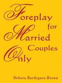 Foreplay for Married Couples Only