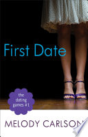 The Dating Games 1 First Date The Dating Games Book 1