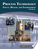 Process Technology  Safety  Health  and Environment