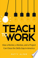 Teach to Work