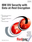 Ibm Xiv Security With Data At Rest Encryption