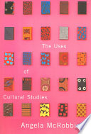 The Uses of Cultural Studies
