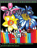 Flowers and Shit Midnight Edition