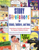 Story Stretchers for Infants  Toddlers  and Twos