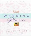 Emily Post s Wedding Planner