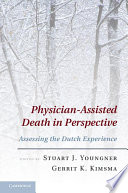 Physician Assisted Death In Perspective