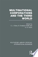 Multinational Corporations and the Third World  RLE International Business
