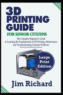 3d Printing Guide For Senior Citizens