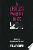 A Child S Parent Dies