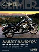 Harley Davidson FLH FLT FXR Evolution 1984 1998