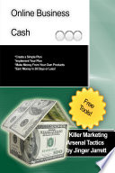 Killer Marketing Arsenal Tactics: Online Business Cash