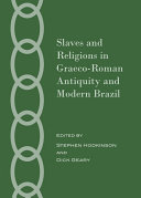Slaves and Religions in Graeco-Roman Antiquity and Modern Brazil