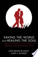 Saving the World and Healing the Soul