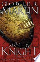 The Mystery Knight  A Graphic Novel