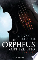 Die Orpheus Prophezeiung
