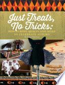 Just Treats  No Tricks