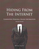 Hiding from the Internet