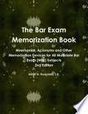 The Bar Exam Memorization Book